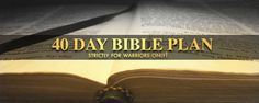 40 Day Bible Reading Plan For Warriors