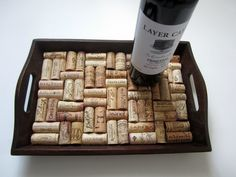 House warming idea.  A Wooden Wine Cork Tray ~ and even my favorite wine!