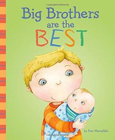 Read Big Brothers Are the Best (Fiction Picture Books) children book by Fran Manushkin . Becoming a big brother is an exciting time full of smiles, smells, hugs, and kisses. This is the perfect book for trans Big Brother Gifts, New Big Brother, Second Baby, Second Child, Toddler Books, Childrens Books, Toddler Gifts, Big Brother Announcement, Reading Buddies