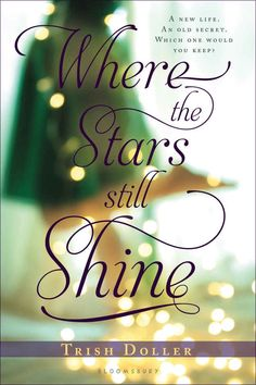 Where the Stars Still Shine - by Trish Doller