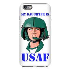 My Daughter IS USAF iPhone Plus 6 Tough Case