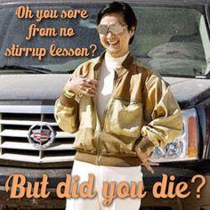 No Stirrup November...but did you die?