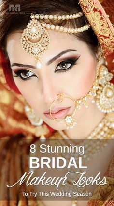 Every bride wants to look like a bombshell on her wedding day. You want your makeup to look flawless and unique. Here are 8 different Indian bridal makeup looks you can't miss out on.