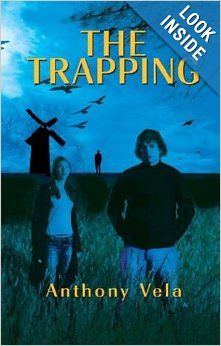 The Trapping: Anthony Vela: 9781413423495: Amazon.com: Books