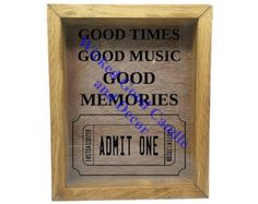 "Wooden Shadow Box Ticket Holder 9""x11"" - Good Times Good Music Good Memories with Ticket"