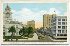 Main Street Court House Stockton California by ThePostcardDepot
