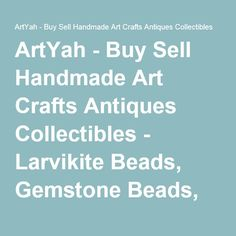 ArtYah - Buy Sell Handmade Art Crafts Antiques Collectibles - Larvikite Beads, Gemstone Beads, Jewelry Making Beads, Beads for Designing