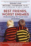 Best Friends, Worst Enemies by Michael Thompson