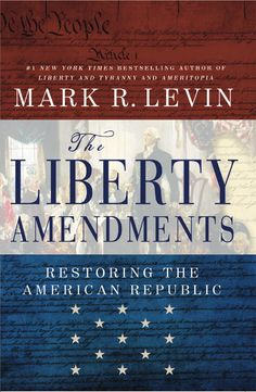 Mark Levin: States Should Call Convention to Propose Amending Constitution