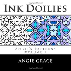 Ink Doilies (Angie's Patterns, Vol. 1) by Angie Grace http://www.amazon.com/dp/1481841556/ref=cm_sw_r_pi_dp_4ri7tb0HKED2D