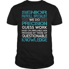 Awesome Tee For Senior Payroll Specialist