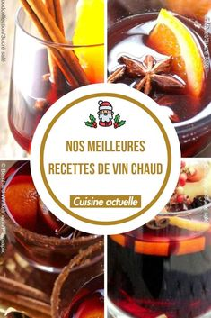 Nos meilleures recettes de vin chaud, recette de vins chauds, vins chauds, recette vin chaud, vin chaud recette vin chaud, vin chaud traditionnel, recette avec du vin chaud Cocktail Drinks, Cocktails, Yule, Wine Recipes, Feel Good, Food And Drink, Lunch, Tao, Cooking