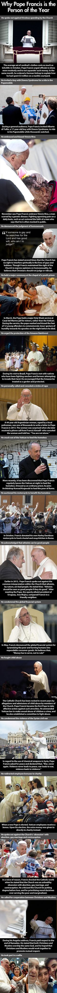 Here are some amazing reasons why Pope Francs was named person of the year by TIME magazine. He's such an inspiring man.