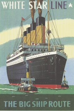 White Star Line: The Big Ship Route  _-_-_-_ #cruise #vintage