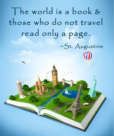 """""""The world is a book and those who do not travel read only a page"""" - St. Augustine #travel #inspirational #quotes"""