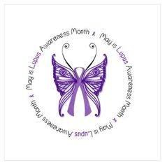 CafePress > Wall Art > Posters > May is Lupus Awareness Month! Poster