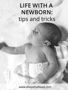Nursing, postpartum, and general life tips for life with a newborn