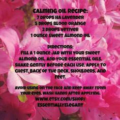 Calming Oil Recipe