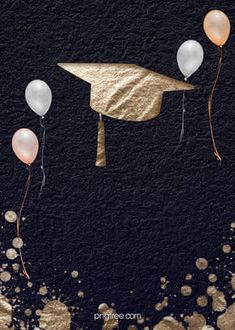 Graduation Images, Graduation Crafts, Graduation Party Themes, Graduation Party Invitations, Balloon Background, Flower Background Wallpaper, Flower Phone Wallpaper, Gold Background, Graduation Wallpaper
