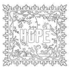 06_hope_FLAT.jpg --> If you're in the market for the most popular adult coloring books and supplies including drawing markers, colored pencils, gel pens and watercolors, logon to http://ColoringToolkit.com. Color... Relax... Chill. Davlin Publishing #adultcoloring