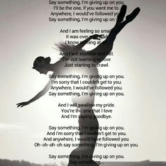 Say something lyrics ... Christina Aguilera .... Beautiful song