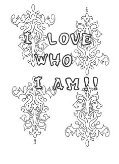 I Love Who Am Coloring Page