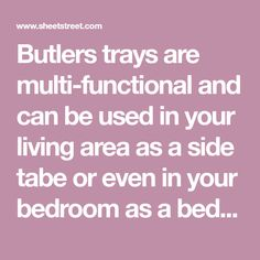 Butlers trays are multi-functional and can be used in your living area as a side tabe or even in your bedroom as a bedside x x 6 Living Room Storage, Home Living Room, Living Area, Living Room Furniture, Butler Tray, Table Dimensions, Bedside, Trays, Bedroom