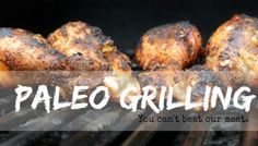 Paleo Grilling: Recipes for Summer