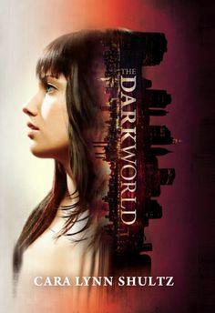 The Dark World – Cara Lynn Shultz https://www.goodreads.com/book/show/18513759-the-dark-world
