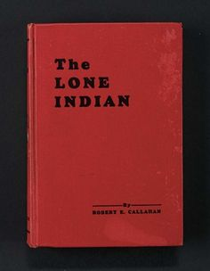 Love, Shirley Temple, Take Two: From Schoolgirl to Storybook: 359 Hardbound Book, The Lone Indian, by Robert Callahan with Inscription to Shirley Temple