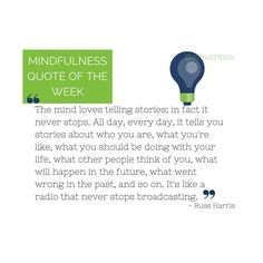 #Mindfulness #quote #RussHarris #happinesstrap