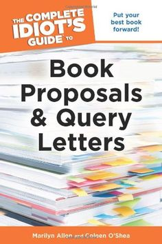 the complete idiots guide to book proposals query letters