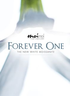 Forever One, the new white Moissanite.  www.moimoi.com.au Forever One Moissanite, Fine Jewelry, News, Jewlery, Jewelry