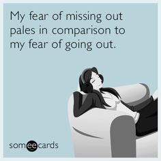 It's freaky how often these ecards perfectly describe my life!