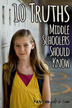 10 Truths Middle Schoolers Should Know | Kari Kampakis