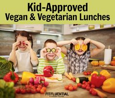 Vegan and Vegetarian healthy lunch recipes (kid approved!)