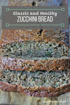 The perfect way to use late summer's bounty, this sweet zucchini bread is moist, delicious and packed with healthy zucchini your kids will actually eat. Best Bread Recipe, Bread Recipes, Real Food Recipes, Delicious Recipes, Healthy Recipes, Healthy Zucchini, Zucchini Bread, How To Make Bread, Bread Making