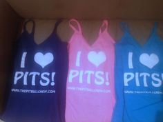 I <3 Pits Tank Tops!!    Email: Shannon @thepitbullcrew.com  or visit: www.THEPITBULLCREW.com