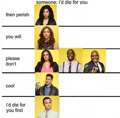 i would only put holt under then perish only bc jake would absolutely tell him to say it Brooklyn Nine Nine Funny, Brooklyn 9 9, Series Movies, Movies And Tv Shows, Tv Series, Jake Peralta, Funny Memes, Hilarious, Fandoms
