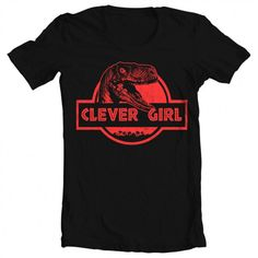 Men's Jurassic World Clever Girl Tee - Gift Idea for Him - Girls Tees, Shirts For Girls, Jurassic Park World, Jurassic World Shirt, Diy Shirt, Summer Shirts, Couture, Clever, Cute Outfits