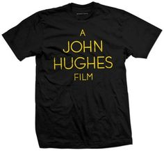 A John Hughes Film - Sometimes.™