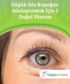 Düşük Göz Kapağını Sıkılaştırmak İçin 5 Doğal Yöntem Cilt bakımınızı ihmal etmek veya aşırı miktarda zararlı madde tüketmek, cildinizin erken yaşta bozulmasına ve sarkmasına neden olur. Bu da göz kapaklarının sarkmasına yol açar