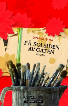 "Dina Rubina. ""På solsiden av gaten"".  Дина Рубина. ""На солнечной стороне улицы"" - перевод на норвежский язык"