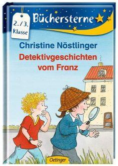 Detektivgeschichten vom Franz: Amazon.de: Christine Nöstlinger, Erhard Dietl: Bücher