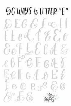 """50 ways to letter """"E"""" Hand Lettering Practice, Hand Lettering Alphabet, Doodle Lettering, Creative Lettering, Calligraphy Letters, Typography Letters, Brush Lettering, Caligraphy E, Lettering Styles"""