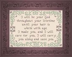 Cross Stitch Bible Verse Isaiah I Will Care For You, Yet who knows wether you have come to the kingdom I Will Care For You Cross Stitch Charts, Cross Stitch Designs, Cross Stitch Patterns, Cross Stitching, Cross Stitch Embroidery, Isaiah 46 4, Religious Cross, Favorite Bible Verses, Jesus On The Cross