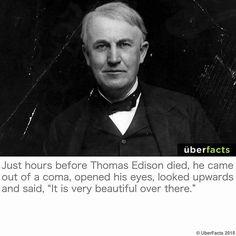 """Traducción: #ThomasEdison (inventor del bombillo) murió y luego revivió abrió sus ojos miró a la gente a su alrededor y dijo: """"El cielo es muy hermoso""""."""