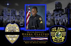 Chief John Mina of the Orlando Police Department in Florida sadly reports the death of Master Sergeant Debra Clayton.    http://www.lawenforcementtoday.com/in-memoriam-master-sergeant-debra-clayton/
