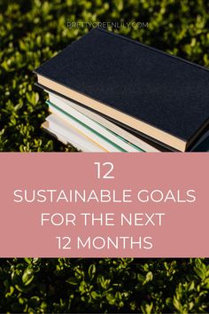 There's nothing better than setting attainable sustainable goals for yourself. Going low waste, buying less and buying smarter, starting that composting bin, getting more plants or going flexitarian. There are hundreds of ways to make your life greener with way less effort than you might think. These are 12 eco-friendly resolutions or goals to keep all year long and every year after this one too! #sustainableliving | via @prettygreenlily I Love New Year, Declutter Your Life, Circular Economy, Minimalist Lifestyle, Composting, Pretty Green, Slow Living, Inspirational Books, Natural Life