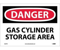 Danger, GAS CYLINDER STORAGE AREA, 10X14, PS Vinyl